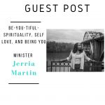 Minister Jerria Martin Guest Post