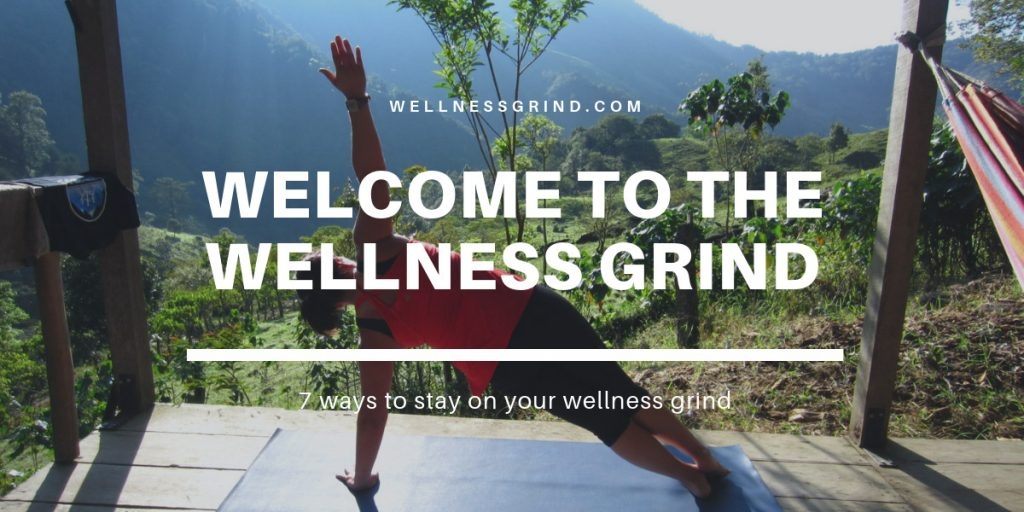 Welcome to the Wellness Grind