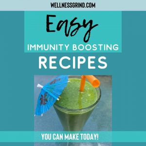 3 Immunity boosting recipes available on WellnessGrind.com
