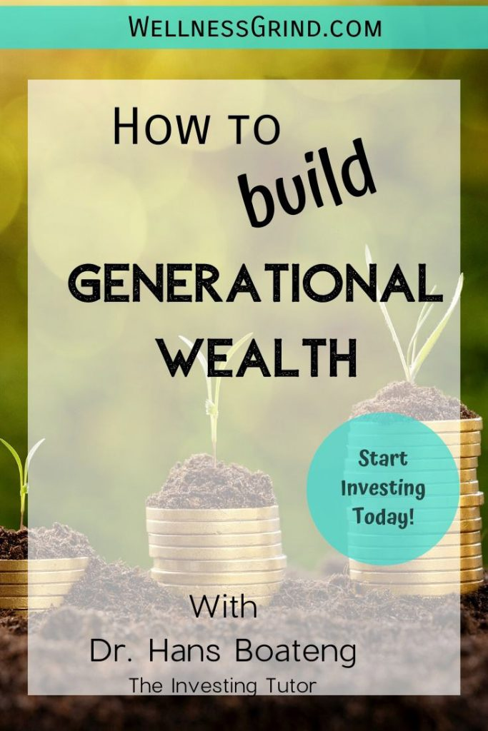 Build generational wealth with Dr. Hans.