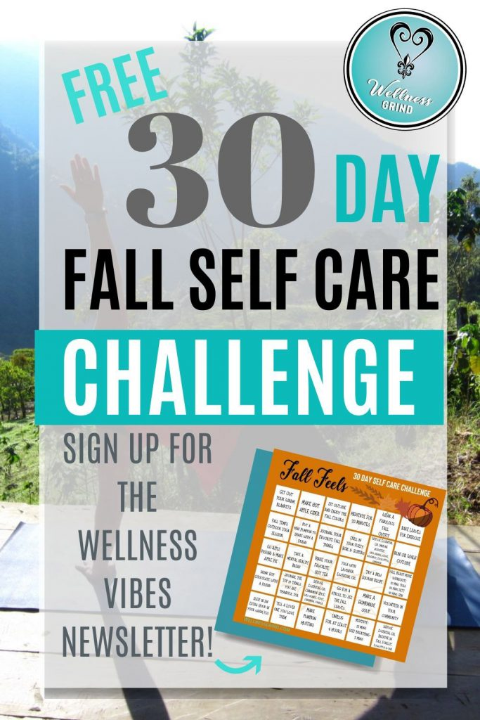 Fall Self Care Challenge Freebie - Sign up for the wellness vibes newsletter.