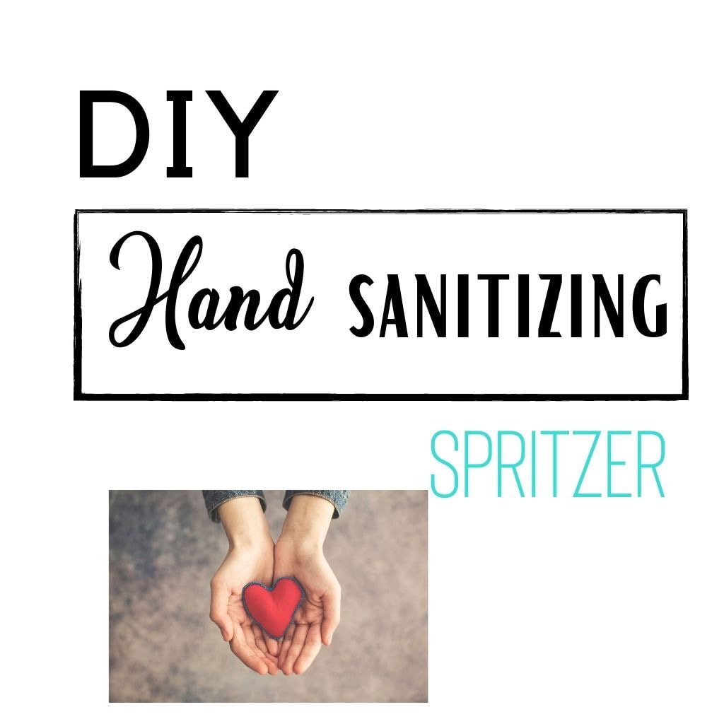 DIY hand sanitizing spritzer feature image with hands holding a red heart.