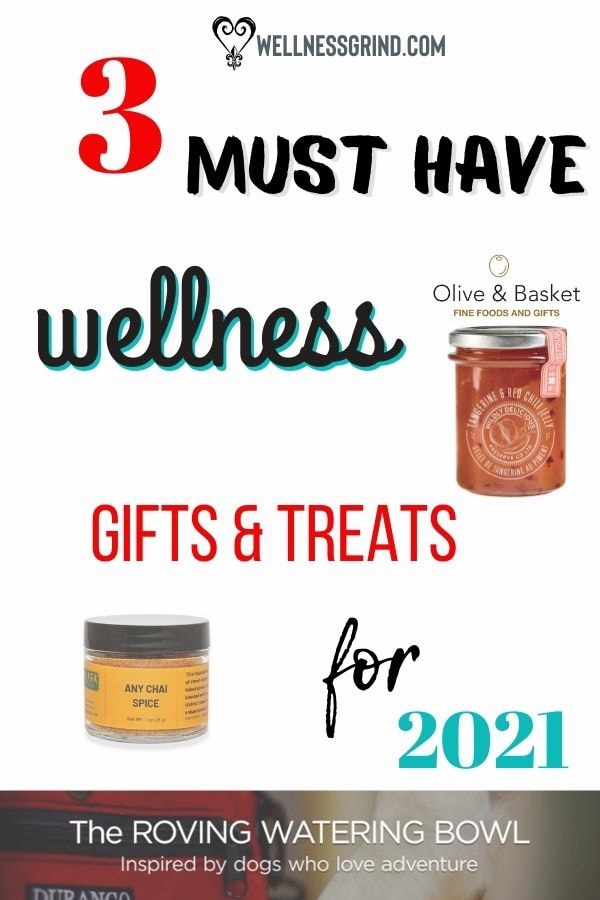 3 Must Have Wellness Gifts and Treats for 2021 pinterest pin.