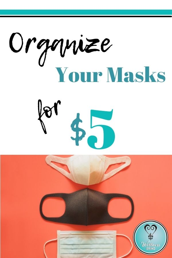 Organize your masks for $5 pinterest pin with orange backround and white, black and blue mask.